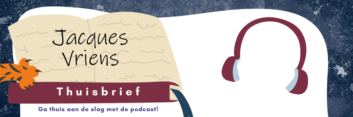Thuisbrief jacques vriens kinderpodcast.png